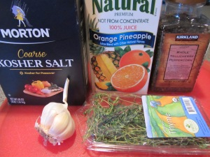 Brine ingredients:  Kosher salt, pineapple orange juice, black peppercorns, fresh thyme, and garlic.